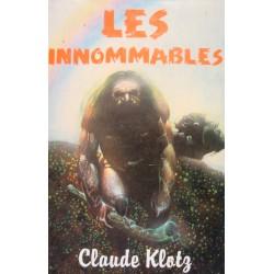 CLAUDE KLOTZ les innommables 1979 FRANCE LOISIRS roman préhistorique++