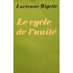 LUCIENNE MIGETTE le cycle de l'unité 1975 BAHA'IES spiritualité RARE++