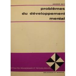 ANDRÉ REY problèmes du développement mental 1969 DELACHAUX psychologie RARE++