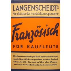 E. KAERGER franzosisch fur kaufleute LANGENSCHEIDTS 1952 dictionnaire EX++
