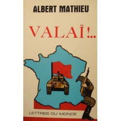 ALBERT MATHIEU valaï CLAIRE VILLET 1981 LETTRES DU MONDE++