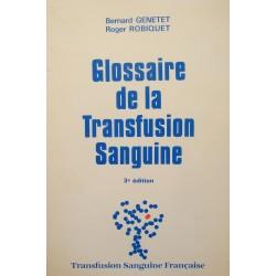 GENETET/ROBIQUET glossaire de la transfusion sanguine 1987 Travenol++