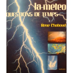 RENÉ CHABOUD la météo - questions de temps 1993 Nathan EX++